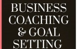 BUSINESS COACHING & GOAL SETTING WORKSHOPS!